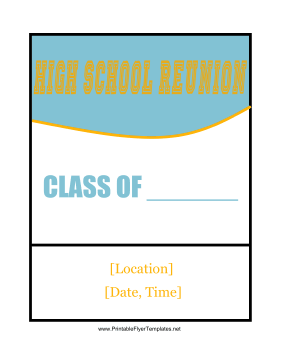 High School Reunion Flyer Printable Template